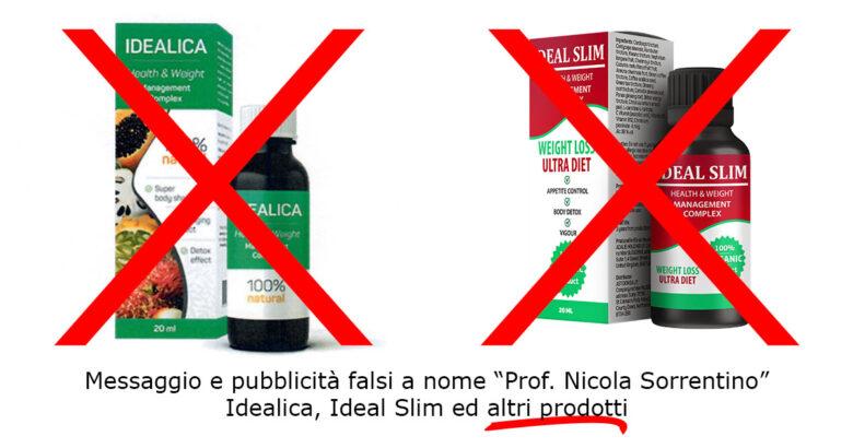 """Messaggio e pubblicità falsi a nome """"Prof. Nicola Sorrentino"""" - Idealica. Ideal Slim ed altri prodotti"""