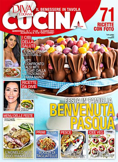 Diva Cucina n.7 del 30 marzo 2021 - allegato Diva e Donna n.11 - rassegna stampa - Prof. Nicola Sorrentino