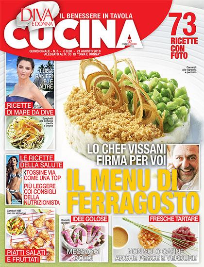 Diva Cucina n.6 del 21 agosto 2018 - allegato Diva e Donna n.33 - rassegna stampa - Prof. Nicola Sorrentino